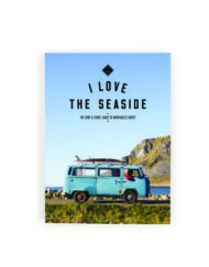 I Love the Seaside - The surf & travel guide to Northwest Europe