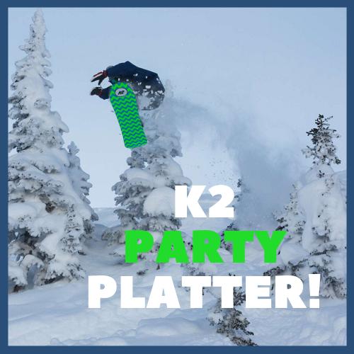 k2 party platter